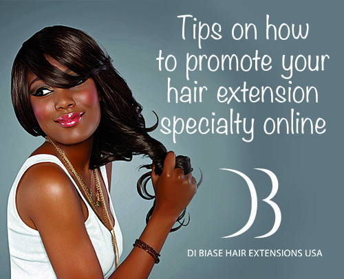 Educational di biase hair extensions usa store tremendously from marketing themselves online here are some useful tips on how to get the word out that you are offering hair extension services pmusecretfo Gallery